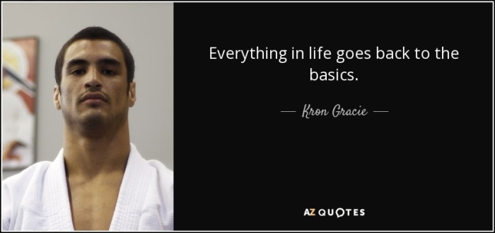 quote-everything-in-life-goes-back-to-the-basics-kron-gracie-75-70-83.jpg